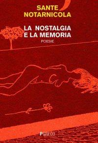 nostalgia-memoria-sante notarnicola