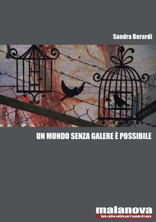 un mondo senza galere